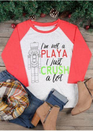 Christmas I'm Not A Playa I Just Crush A Lot Baseball T-Shirt