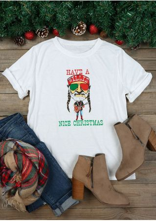 Have A Willie Nice Christmas O-Neck T-Shirt