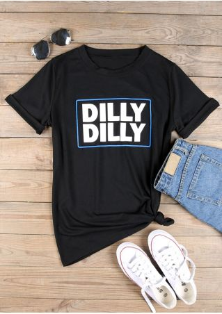 Dilly Dilly O-Neck T-Shirt