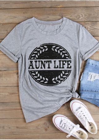 Aunt Life O-Neck Short Sleeve T-Shirt