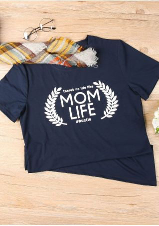 There's No Life Like Mom Life T-Shirt
