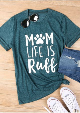 Mom Life Is Ruff T-Shirt