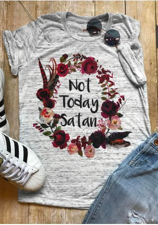 Not Today Satan Floral T-Shirt