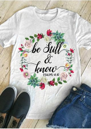 Be Still & Know Floral T-Shirt