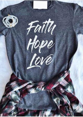 Faith Hope Love O-Neck T-Shirt