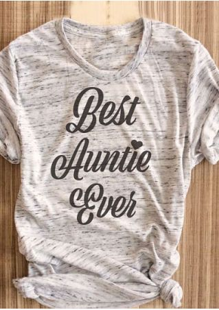 Best Auntie Ever O-Neck T-Shirt