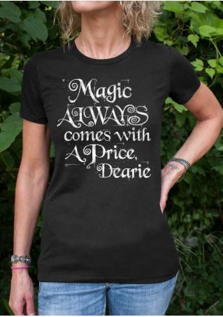 Magic Always Comes With A Price Dearie T-Shirt without Necklace