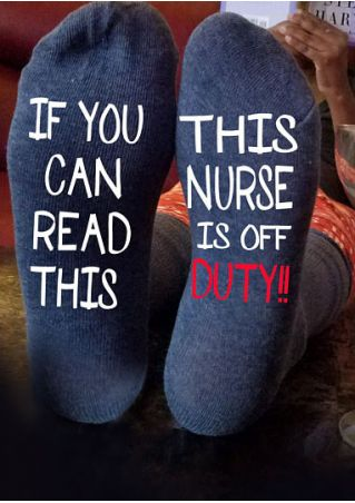 This Nurse Is Off Duty Socks