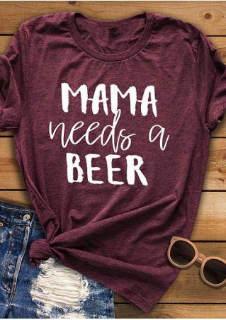 Mama Needs A Beer T-Shirt