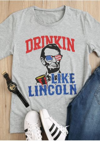 Drinkin Like Lincoln O-Neck T-Shirt