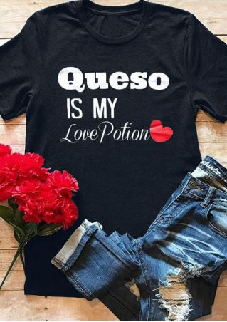 Queso Is My Love Potion T-Shirt