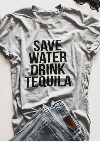 Save Water Drink Tequila T-Shirt