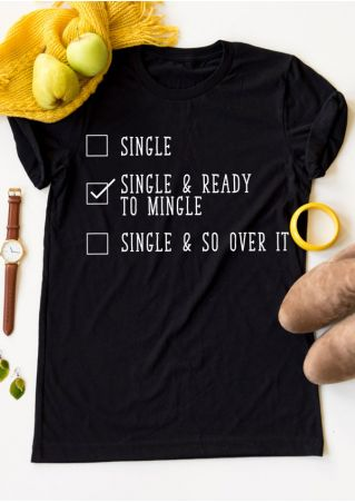 Single & Ready To Mingle T-Shirt