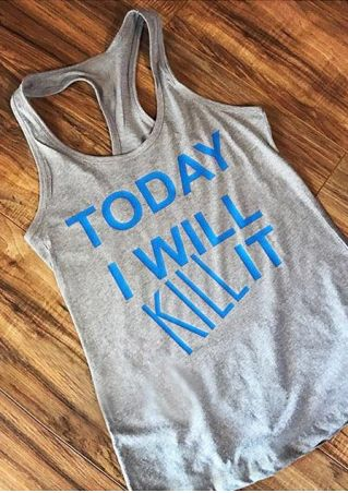 Today I Will Kill It Tank