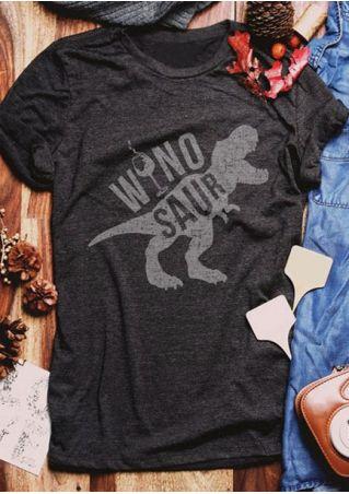 Winosaur Dinosaur O-Neck T-Shirt