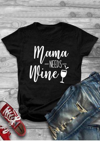 Mama Needs Wine T-Shirt