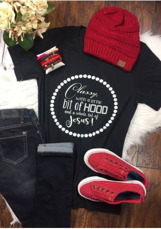 Classy With A Little Bit Of Hood T-Shirt
