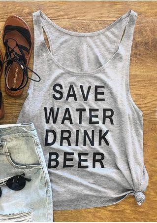 Save Water Drink Beer Tank
