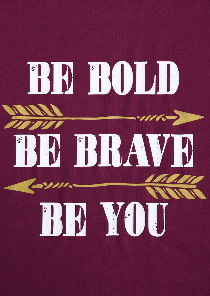 Be Bold Be Brave Be You T Shirt Fairyseason