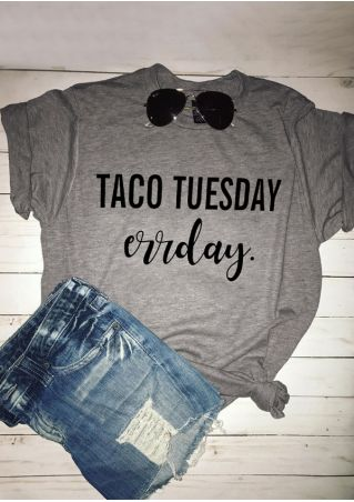 Taco Tuesday Errday Short Sleeve T-Shirt