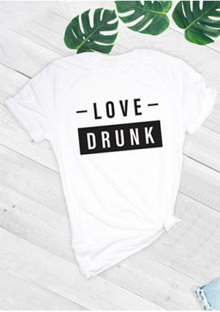 Love Drunk Short Sleeve T-Shirt