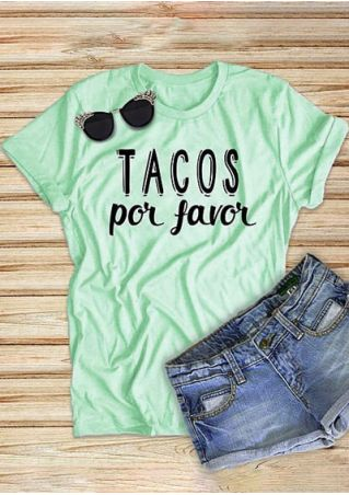 Tacos Por Favor O-Neck T-Shirt