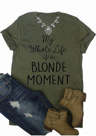 Blonde Moment O-Neck T-Shirt