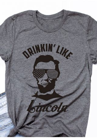Drinkin' Like Lincoln O-Neck T-Shirt
