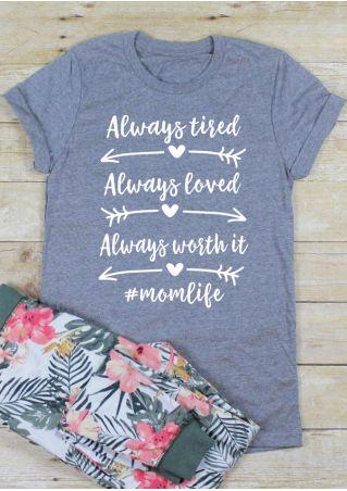 Always Worth It O-Neck T-Shirt