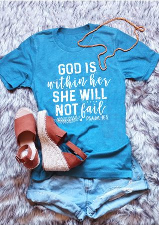 God Is Within Her She Will Not Fail T-Shirt