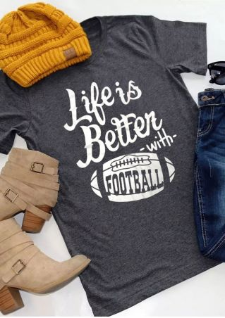Life Is Better With Football T-Shirt Tee