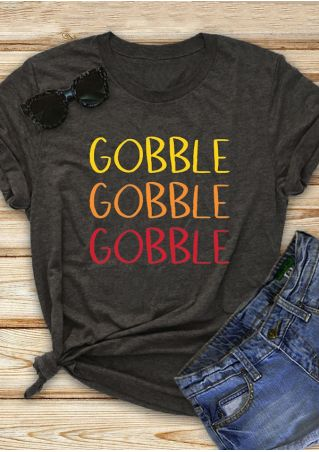 Gobble O-Neck Short Sleeve T-Shirt Tee