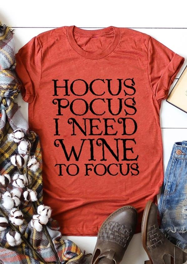 Hocus Pocus I Need Wine T-Shirt Tee