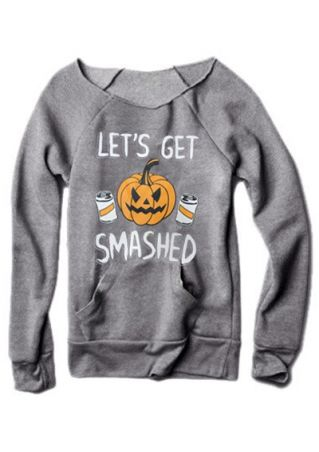 Let's Get Smashed Pumpkin Sweatshirt