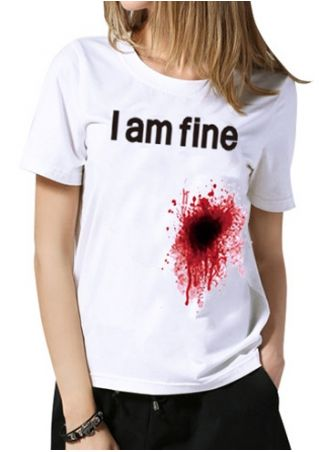 I Am Fine Short Sleeve T-Shirt Tee