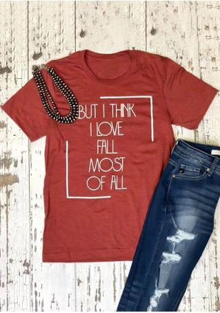 I Love Fall Most Of All T-Shirt Tee