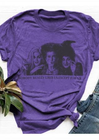 Nobody Really Likes Hocus Pocus T-Shirt Tee