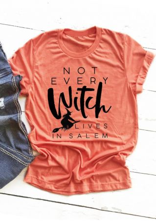 Not Every Witch Lives In Salem T-Shirt Tee