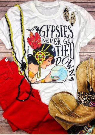Gypsies Never Get Tied Down T-Shirt Tee