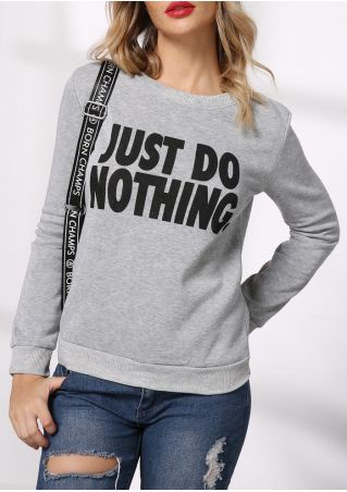 Just Do Nothing Long Sleeve Sweatshirt