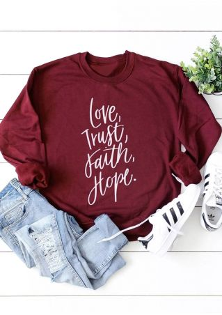 Love Trust Faith Hope Sweatshirt