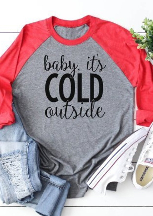Baby It's Cold Outside Baseball T-Shirt Tee