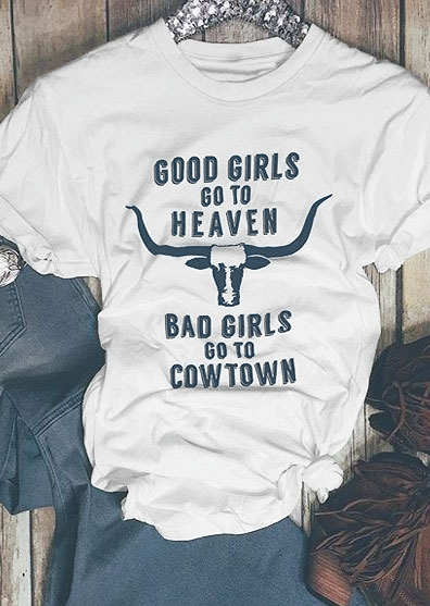 Bad Girls Go To Cowtown T-Shirt