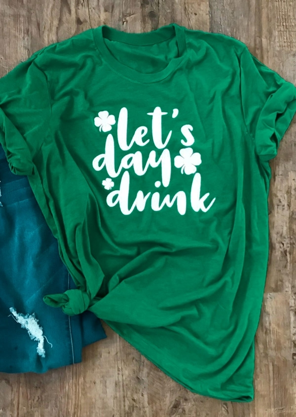 St. Patrick's Day Shamrock Let's Day Drink T-Shirt Tee - Green фото