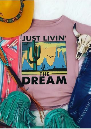 Just Livin' The Dream T-Shirt Tee