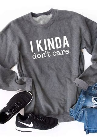 I Kinda Dont's Care Sweatshirt
