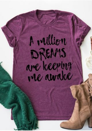 A Million Dreams Are Keeping Me Awake T-Shirt