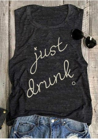 Just Drunk O-Neck Tank