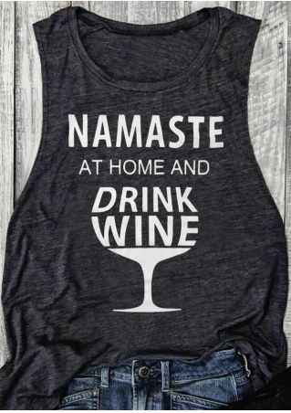 Namaste At Home and Drink Wine Tank