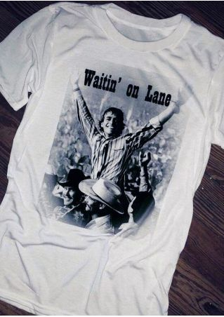 Waitin' On Lane O-Neck T-Shirt Tee